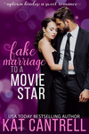 Fake Marriage To A Movie Star