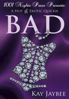 Bad: A Hot M/F/F Erotic Quickie