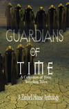 Guardians of Time: A Collection of Time Traveling Tales