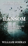 Ransom: A Katie Franklin Short Story