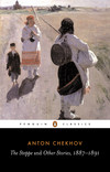 The Steppe and Other Stories, 1887-91