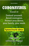 Coronavirus Covid-19. Defend Yourself. Avoid Contagion. Protect Your Home, Your Family, Your Work. Updated Fourth Edition.
