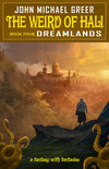 The Weird of Hali: Dreamlands