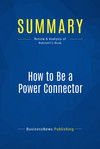 Summary: How to Be a Power Connector