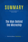Summary: The Man Behind the Microchip
