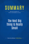 Summary: The Next Big Thing Is Really Small