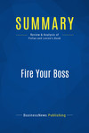 Summary: Fire Your Boss