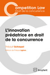 L'innovation prédatrice en droit de la concurrence