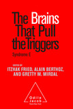 The Brains That Pull the Triggers