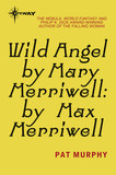 Wild Angel by Mary Merriwell: by Max Merriwell
