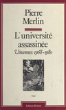 L'Université assassinée : Vincennes (1968-1980)