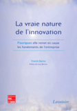 La vraie nature de l'innovation