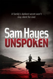 Unspoken: A chilling psychological thriller with a shocking twist