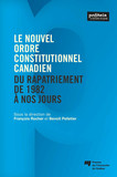 Le nouvel ordre constitutionnel canadien