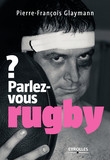 Parlez-vous rugby ?