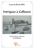 Intrigues à Collioure