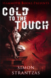 Mammoth Books presents Cold to the Touch