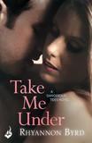 Take Me Under: Dangerous Tides 1
