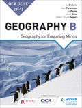OCR GCSE (9–1) Geography B: Geography for Enquiring Minds