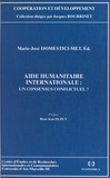 Aide humanitaire internationale : un consensus conflictuel ?
