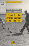 Quand les grands-parents s'en mêlent