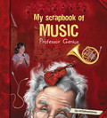 My Scrapbook of Music (by Professor Genius)