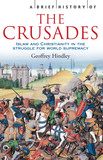 A Brief History of the Crusades