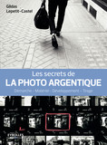 Les secrets de la photo argentique