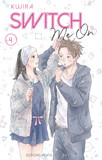 Switch Me On - tome 4