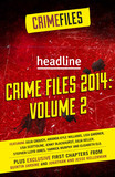 Crime Files 2014: Volume 2 (A Free Sampler)
