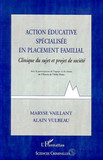 ACTION EDUCATIVE SPECIALISEE EN PLACEMENT FAMILIAL