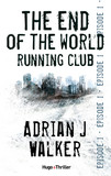 The end of The World Running Club Episode 1 (Offert)