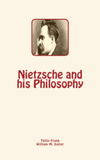 Nietzsche and his Philosophy