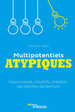 Multipotentiels atypiques