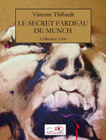 Le secret fardeau de Munch