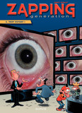 Zapping Generation - Tome 5 - Trop voyant !