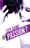 Sex game or passion ? - Partie 2