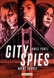 City Spies (Tome 2)  - Agent double