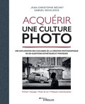 Acquérir une culture photo