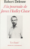 À la poursuite de James Hadley Chase