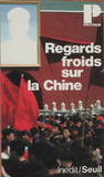 Regards froids sur la Chine