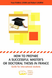 How to prepare a successful Master's or Doctoral thesis in France