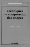 Techniques de compression des images (coll. Informatique)
