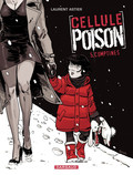 Cellule Poison – tome 5 - Comptines