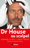 Dr House au Scapel