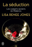Les carnets secrets de Rebecca (Tome 1) - La séduction