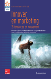 Innover en marketing: 15 tendances en mouvement
