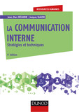 La communication interne - 4e éd.