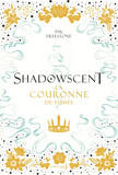 Shadowscent, tome 2