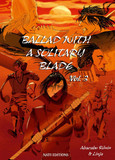 Ballad With A Solitary Blade - Tome 3 - Ballad With A Solitary Blade - Volume 3